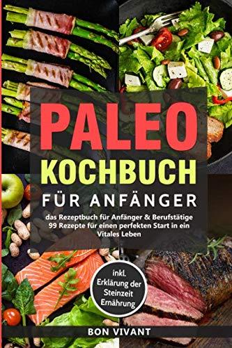 Paleo Kochbuch für Anfänger